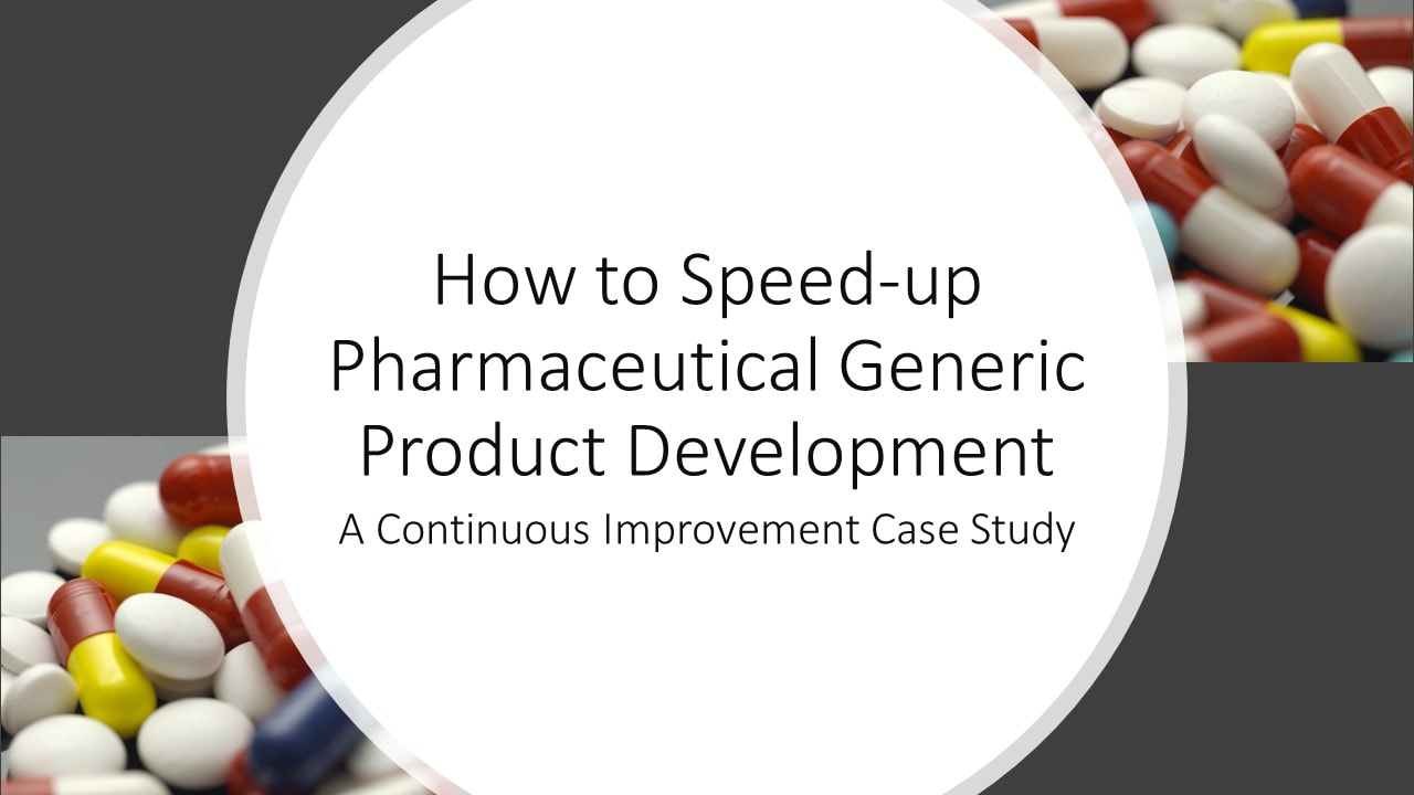 how to speed up pharmaceutical generic product development, Workshop on Kaizen leader masterclass, kaizen leader certification online course, shruti bhat, business process improvement, continuous improvement workshops