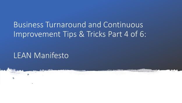 business turnaround tips and tricks part 4 of 6 lean manifesto, dr shruti bhat