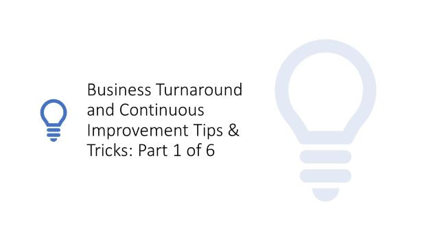 business turnaround and continuous improvement tips and tricks by dr shruti bhat