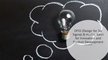DFSS and Hoshin Kanrii for innovation and product development workshop by Dr Shruti Bhat