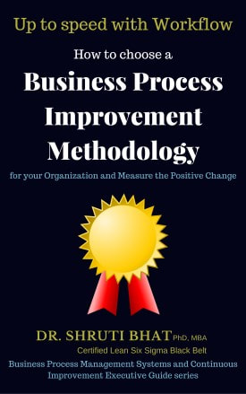 shruti bhat, business process management, continuous improvement