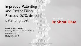 how to improve patenting and reduce patent filing costs by 20 percent case study by dr shruti bhat, continuous improvement tools, bpm