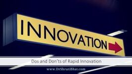dos and donts of rapid innovation, dr shruti bhat, continuous innovation